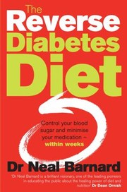 Cover of: The Reverse Diabetes Diet Control Your Blood Sugar And Minimise Your Medication Within Within Weeks