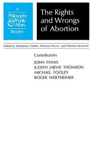 Cover of: The Rights And Wrongs Of Abortion