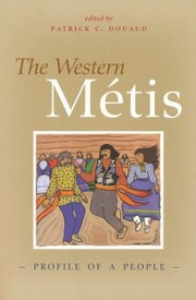 Cover of: The Western Mtis Profile Of A People |