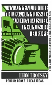 Cover of: An Appeal To The Toiling Oppressed And Exhausted Peoples Of Europe