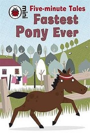 Cover of: Fastest Pony Ever
