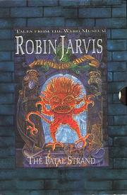 Cover of: Robin Jarvis Boxed Set (Tales from the Wyrd Museum S.)