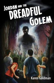 Cover of: Jordan And The Dreadful Golem