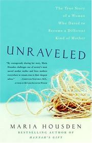 Cover of: Unraveled | Maria Housden