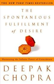 Cover of: The Spontaneous Fulfillment of Desire