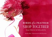 Cover of: Birds Of A Feather Shop Together Aesops Fables For The Fashionable Set