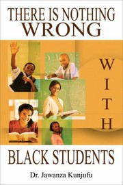 Cover of: There Is Nothing Wrong With Black Students