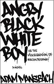 Cover of: Angry Black White Boy | Adam Mansbach