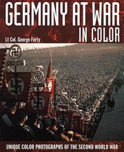 Cover of: Germany At War In Colour Unique Colour Photographs Of The Second World War