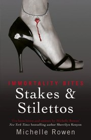 Cover of: Stakes And Stilettos