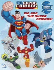 Cover of: We Are The Super Friends