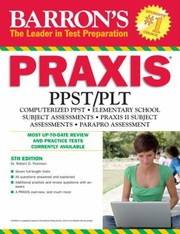 Cover of: Barrons Praxis Ppstplt Computerdelivered Ppst Elementary School Assessments Praxis Ii Parapro Assessment