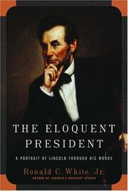 Cover of: The eloquent president | Ronald C. White