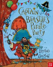 Cover of: Captain Beastlies Pirate Party