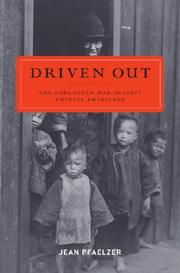 Cover of: Driven out: The Forgotten War Against Chinese Americans