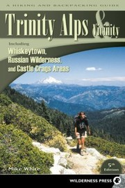Cover of: Trinity Alps Vicinity A Hiking And Backpacking Guide