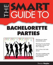 Cover of: The Smart Guide To Bachelorette Parties