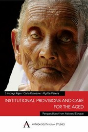 Cover of: Institutional Provisions And Care For The Aged Perspectives From Asia And Europe