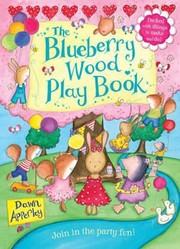 Cover of: The Blueberry Wood Play Book