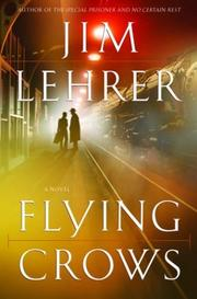 Cover of: Flying Crows | Jim Lehrer