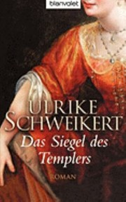 Cover of: Das Siegel Des Templers Roman