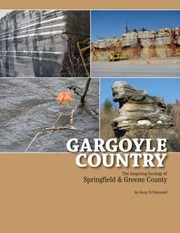 Cover of: Gargoyle Country The Inspiring Geology Of Springfield And Greene County