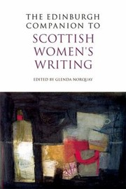 Cover of: The Edinburgh Companion To Scottish Womens Writing