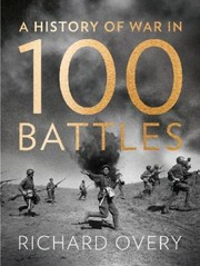 Cover of: History of War in 100 Battles