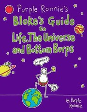Cover of: Purple Ronnies Blokes Guide To Life The Universe And Bottom Burps