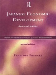 Cover of: Japanese Economic Development Theory And Practice