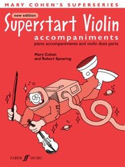 Cover of: Superstart Violin Accompaniments Piano Accompaniments And Violin Duet Parts