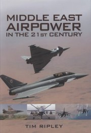 Cover of: Middle East Air Forces In The 21st Century