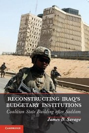 Cover of: Reconstructing Iraqs Budgetary Institutions Coalition Statebuilding After Saddam