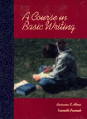 Cover of: A Course in Basic Writing