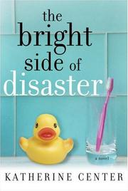 Cover of: The bright side of disaster