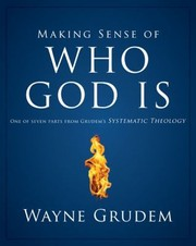 Cover of: Making Sense Of Who God Is