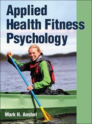 Cover of: Applied Health Fitness Psychology