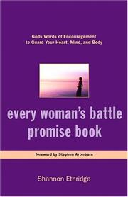 Cover of: Every Woman's Battle Promise Book: God's Words of Encouragement to Guard Your Heart, Mind, and Body (The Every Man Series)