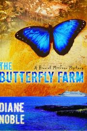 Cover of: The Butterfly Farm (The Harriet McIver Mystery Series #1)