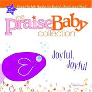 Cover of: Joyful, Joyful (Praise Baby Board Book)