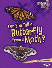 Cover of: Can You Tell A Butterfly From A Moth
