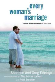 Cover of: Every Woman's Marriage: Igniting the Joy and Passion You Both Desire (The Every Man Series)