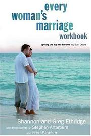 Cover of: Every Woman's Marriage Workbook: How to Ignite the Joy and Passion You Both Desire