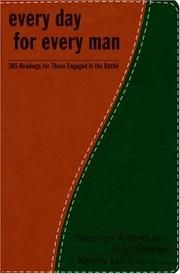 Cover of: Every Day for Every Man: 365 Readings for Those Engaged in the Battle (The Every Man Series)