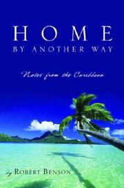 Cover of: Home by another way: notes from the Caribbean