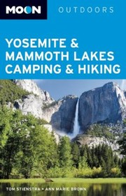 Cover of: Yosemite Mammoth Lakes Camping Hiking
