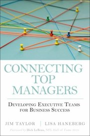 Cover of: Connecting Top Managers Developing Executive Teams For Business Success