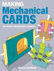 Cover of: Making Mechanical Cards 25 Paperengineered Designs