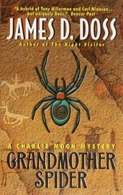 Cover of: Grandmother Spider A Charlie Moon Mystery