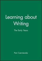 Cover of: Learning About Writing The Early Years